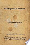 El Dilogún de la Santería. Libreta de Santería Anónima