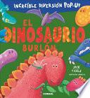 El Dinosaurio Burlon
