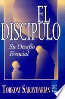 El discipulo / the disciple