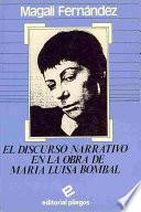 El discurso narrativo en la obra de María Luisa Bombal