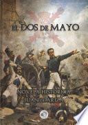 El Dos de Mayo: novela histórica