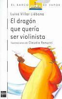 El dragón que quería ser violinista