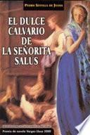 El dulce calvario de la señorita Salus