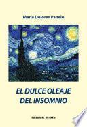 El Dulce Oleaje del Insomnio