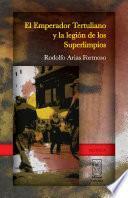 El Emperador Tertuliano y la Legión de los Superlimpios