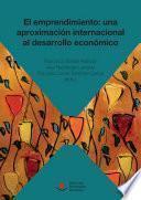 El emprendimiento: una aproximación internacional al desarrollo económico
