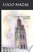 El Enigma de la Torre Olvidada