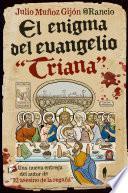 El enigma del evangelio Triana