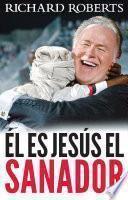 Él es Jesús el Sanador