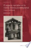 El espacio narrativo en la novela chilena postdictatorial
