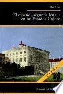 El español, segunda lengua en los Estados Unidos