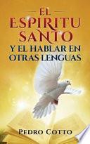 El Espiritu Santo Y El Hablar En Otras Lenguas