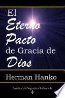 El Eterno Pacto de Gracia de Dios