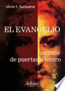 El evangelio, secreto de puertas adentro
