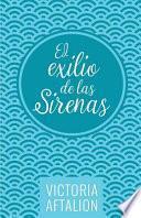 El Exilio de Las Sirenas