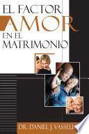 El Factor Amor en el Matrimonio