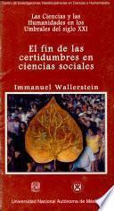 El fin de las certidumbres en ciencias sociales