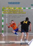 El Fútbol Sala como contenido en la educación física escolar