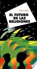 El Futuro de Las Religiones