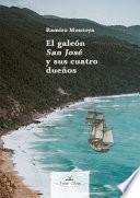 El galeón San José y sus cuatro dueños