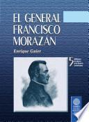 El general Francisco Morazán