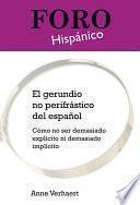 El gerundio no perifrástico del español