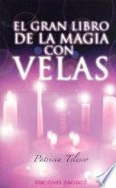 El Gran libro de la magia con velas