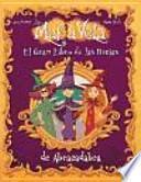 El gran libro de las brujas de abracadabra / Great Book of Abracadabra Witches