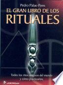 El Gran Libro De Los Rituales / the Books of Rituales