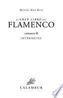 El gran libro del flamenco: Intérpretes
