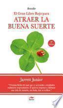 El gran Libro Rojo para atraer la buena suerte