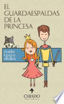 El Guardaespaldas de la Princesa
