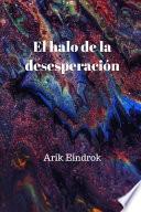 El halo de la desesperación