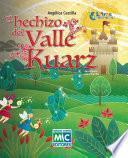 El hechizo del Valle Kuarz