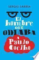 El hombre que odiaba a Paulo Coelho