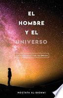 El Hombre Y El Universo