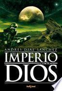 El Imperio contra Dios