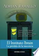El Instituto Ibrain: La pérdida de la inocencia