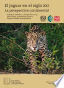 El jaguar en el siglo XXI