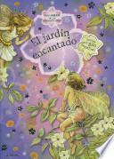 El jardin encantado / Enchanted Garden