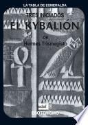 El Kybalion de Hermes Trimegisto