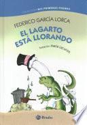 El lagarto est llorando / The Lizard Is Crying