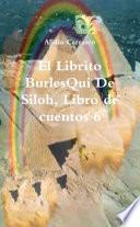 El Librito BurlesQui De Siloh, Libro de cuentos 6