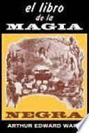 El Libro de la magia negra y de los pactos demoníacos