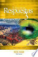 El Libro de Las Respuestas 3 (New Answers Book 3)