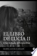 El libro de Lucía II Bajada