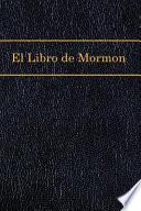 El Libro de Mormon /