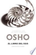 El libro del ego (Fundamentos para una nueva humanidad)