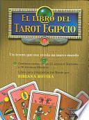 El Libro del Tarot Egipcio [With Cards]