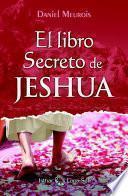 El libro Secreto de Jeshua - Tomo I